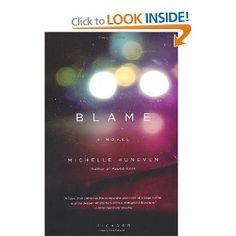 Brilliant, morally complex, and often funny, Blame is a breathtaking story of contrition and what it takes to rebuild a life from the bottom up.