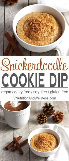 This Snickerdoodle Cookie Dip Tastes Just Like The Cinnamon Sugar Cookie The Snickerdoodle Dessert Hummus Perfect For A Holiday Treat It's Gluten-Free, Healthy And Easy To Make. Via Vnutritionist Vegan Sweets, Healthy Dessert Recipes, Vegan Desserts, Whole Food Recipes, Vegan Food, Vegetarian Sweets, Healthy Sweets, Dairy Free Recipes, Vegan Recipes