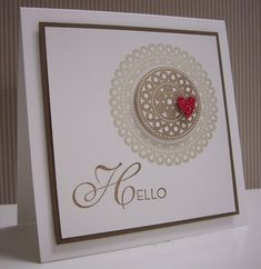 Hello Doily by Loll Thompson - Cards and Paper Crafts at Splitcoaststampers