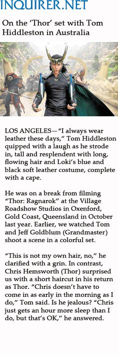 On the 'Thor' set with Tom Hiddleston in Australia. Full interview: http://entertainment.inquirer.net/242415/thor-set-tom-hiddleston-australia