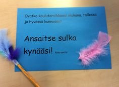 Ansaitse sulka kynääsi? Study Skills, Learning Environments, School Classroom, Primary School, Social Skills, Speech Therapy, Classroom Management, Special Education, Preschool