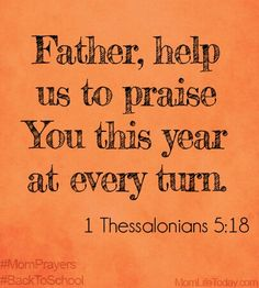 Father, help us to praise You this year at every turn. Prayer For My Family, Prayer For Parents, Prayer For My Children, Scripture Verses, Bible Verses Quotes, Bible Scriptures, Faith Quotes, Mom Prayers, Prayer Times