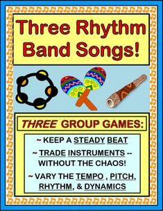 Play THREE ACTIVE GROUP GAMES! Learn three simple SONGS that vary the rhythm, direction, tempo, and volume of your Rhythm Band instruments, purchased or home-made. Bring the MUSIC, and lose the chaos! (14 pages) RHYTHM INSTRUMENT GROUP GAMES from Joyful Noises Express TpT! $