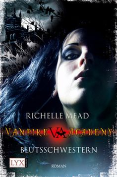 Vampire Academy by Richelle Mead: German edition