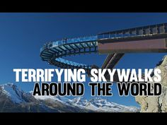 Top 10 Terrifying Skywalks around the World | InternetOfVideos