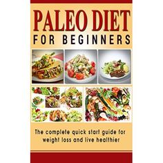 Healthy Approach To Brunch (Healthy Breakfast Recipes) Paleo Diet for Beginners: The complete quick start guide for weight loss and live healthier (Paleo solution, Paleo diet plan, ...