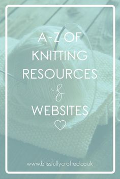 There are lots and lots of absolutely FANTASTIC knitting resources available on the internet; from websites that teach you new skills, places to buy books, online yarn stores, or awesome blogs, the interwebz really is awash with knitty fabulousness. In my 10+ years of knitting, I have made use of these endless knitting resources to […]
