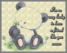 Sweet lucky panda card for a friend you feel lucky to have. Free online I'm So Very Lucky ecards on Best Friends Day Best Friend Day, Thank You Friend, We Are Best Friends, Friends Day, Friends Forever, Best Hug, Friendship Cards, Gal Pal, Day Wishes