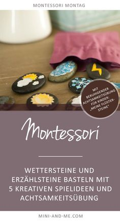 Tinker weather stones and storytelling stones: playfully discover the weather and tell stories (with five creative game ideas) - Montessori Montag: Story stones / weather stones and story stones with creative game ideas and mind - Montessori Baby, Kindergarten Montessori, Maria Montessori, Story Stones, Infant Activities, Preschool Activities, Games For Kids, Diy For Kids, Weather Stones