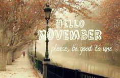 Great Hello November November Hello November November Quotes Welcome November  Hello November Quotes | Months And Days | Pinterest | Hello November