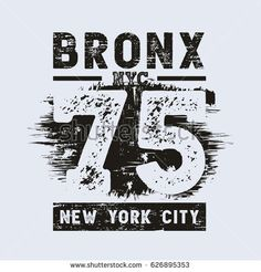 Vector illustration on the theme of New York City, Bronx. Grunge background.  Vintage design. Number sport typography, t-shirt graphics, poster, stamp, print, banner, flyer, postcard