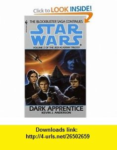 Dark Apprentice (Star Wars The Jedi Academy Trilogy, Vol. 2) (9780553297997) Kevin J. Anderson , ISBN-10: 0553297996  , ISBN-13: 978-0553297997 ,  , tutorials , pdf , ebook , torrent , downloads , rapidshare , filesonic , hotfile , megaupload , fileserve
