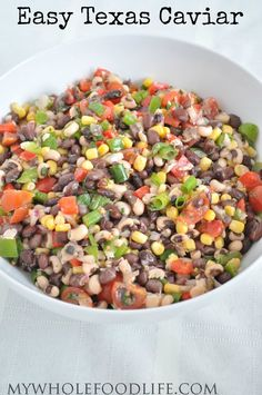 Healthy Texas Caviar.  A super easy, healthy salad that will be a hit at any parties.  Make it in just a few minutes! #vegan #glutenfree #salads #healthyrecipe