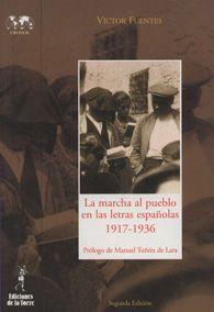 La marcha al pueblo en las letras españolas, 1917-1936 / Víctor Fuentes en http://blogs.upm.es/nosolotecnica/2014/09/18/la-marcha-al-pueblo-en-las-letras-espanolas-1917-1936-victor-fuentes/