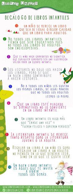 DECÁLOGO DE LIBROS INFANTILES: ¿Cómo deben ser los libros infantiles? ¿Qué características deben tener? ¿Es la literatura infantil un género menor? ¿Cómo de importante es la ilustración en un libro para niños? http://www.librosunicos.com/bloglu/2013/10/decalogo-de-libros-infantiles/