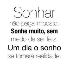 Sonhar..