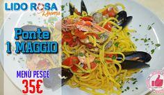 Lido Rosa | Menù Ponte 1 Maggio http://affariok.blogspot.it/