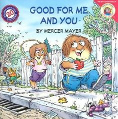 HABIT #7 Good for Me and You (Little Critter Series) At school, Little Critter learns all about having a healthy lifestyle—from a balanced diet and the food pyramid to exercises that keep him in shape. Now Little Critter can showhis family how to stay fit and have fun doing it!