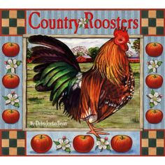 Country Rooster Kitchen Decor | Folk Art calendars 2011, 2012 - country rooster kitchen decor 2012