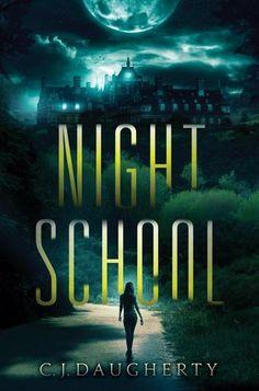 Night School by C.J. Daugherty   http://www.goodreads.com/book/show/16103765-night-school
