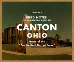 Home of the Football Hall of Fame and Hipsters. Canton Ohio, Football Hall Of Fame, Field Notes, Hipsters, Places Ive Been, Retail, Spaces, People, Life