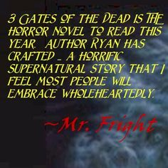3 Gates of the dead is the horror novel to read this year ~ Mr. Fright