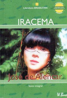 Iracema José De Alencar - Literatura Brasileira