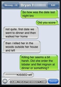 """""""Killed her in the woods"""" Autocorrect Fails That Might Get You Arrested - Autocorrect Fails and Funny Text Messages - SmartphOWNED Funny Texts, Funny Jokes, Epic Texts, Funny Fails, Auto Correct Texts, Auto Correct Fails, Text Fails, Just Dream, Funny Text Messages"""