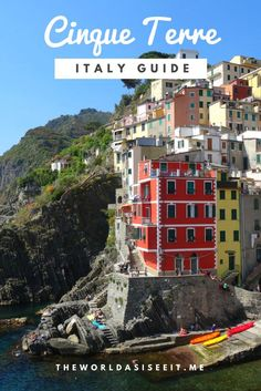 Cinque Terre Italy Guide: How to get there, what to do and what to see!