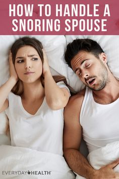 Here's how to handle a snoring spouse.