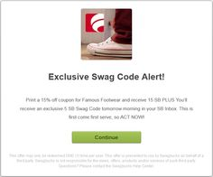 #ezOFFER Print a 15% off coupon for #FamousFootwear and receive 15 #swagbucks PLUS You will receive an exclusive 5 #swagbucks #swagcode Tuesday 31 March 2015 in your swagbucks inbox. #GoodLuck #HaveFun #ezswag    http://www.swagbucks.com/p/offer-page/?id=734