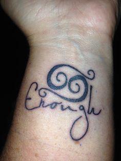 Wrist tattoo. Cancer zodiac/enough