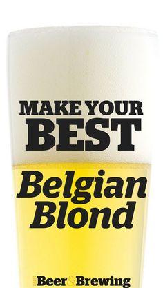 Make Your Best Belgian Blond