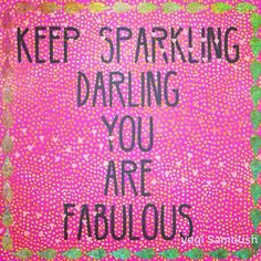 #youarefabulous#darling#sparkle #instapic #iloveu#islandlife #isla #livinthedream #instalove#instaquote #Rocking #adventure #retreat2016 #yoga#aimtrue #instart#Godisgood