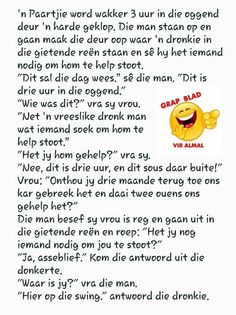 Afrikaanse Quotes, South Africa, Funny Quotes, Jokes, Thoughts, Humor, Cards, Inspiration, Beautiful