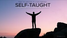 A documentary about life, success and self-directed learning.