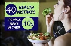 If you're in your 40s and think you're making healthy choices but not seeing the results you want, one or more of these 40 mistakes could be the culprit.