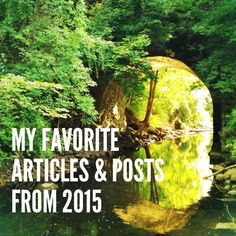 My Favorite Articles and Posts from 2015 - Dorothy Greco