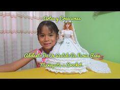 ADELANTO DE VESTIDO DE NOVIA PARA MUÑEQUITA TEJIDA A CROCHET - YouTube