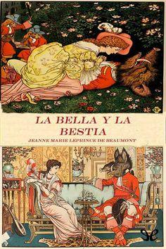 La Bella y la Bestia - http://descargarepubgratis.com/book/la-bella-y-la-bestia/