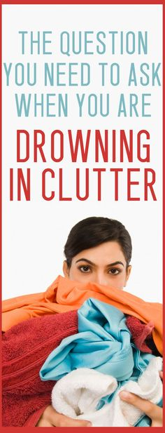 Do you struggle with clutter and don't know why? You need to ask yourself this question to BEAT the clutter!