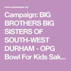 Campaign: BIG BROTHERS BIG SISTERS OF SOUTH-WEST DURHAM - OPG Bowl For Kids Sake 2017 - Natalie Harrison - The Mortgage CentreCanadaHelps