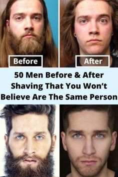 50 Men #Before & After Shaving That You #Won't #Believe Are The Same Person