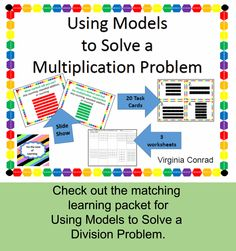 Slide show, worksheets, and task cards to use as students are learning to solve multiplication problems using models.