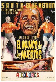 Santo y Blue Demon en el Mundo de Los Muertos!!!