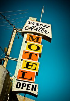 Vintage Motel Sign New Aster Motel by Shakes The Clown, via Flickr