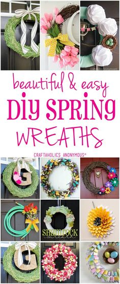 www.craftaholicsanonymous.net: Door design! Use the style of spring for your idea. DIY inspiration to get you started.