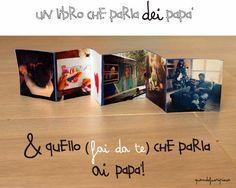Quandofuoripiove: Un libro che parla DEI papà e uno, fai-da-te, PER i papà!