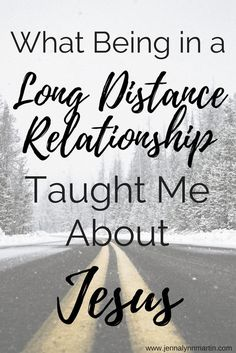 What My Long Distance Relationship Taught Me About Jesus Long Distance Dating, Long Distance Relationship Quotes, Relationship Advice, Distance Relationships, College Costs, Right To Education, Gods Plan, Powerful Words, Love And Marriage