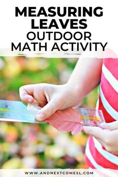 Looking for outdoor math activities or measuring activities? Then try this simple measuring leaves activity this fall. The kids will love it! #mathactivities #outdoorlearning #math #kidsactivities